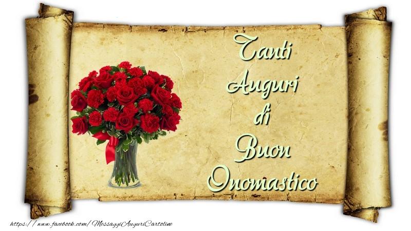 Tanti Auguri di Buon Onomastico - Cartoline onomastico con fiori