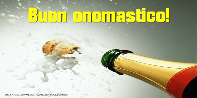 Buon onomastico! - Cartoline onomastico con champagne