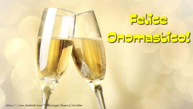 Felice Onomastico! - Cartoline onomastico con champagne