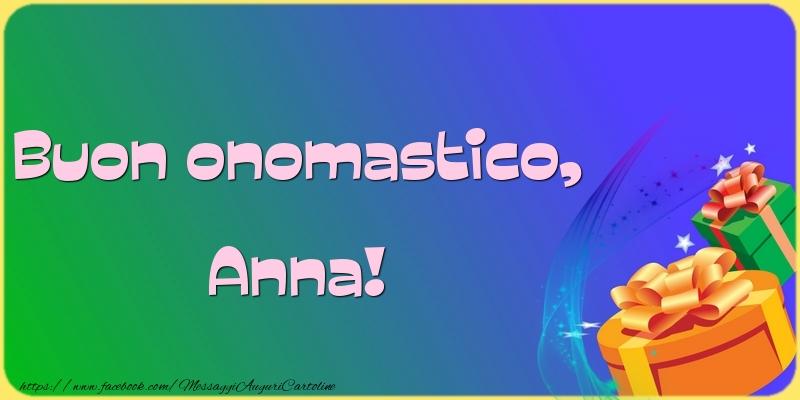 Buon onomastico, Anna! - Cartoline onomastico divertenti