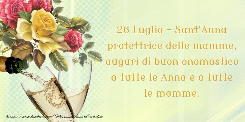 26 Luglio - Sant'Anna - Cartoline onomastico con fiori