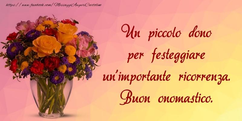 Buon onomastico. - Cartoline onomastico con fiori