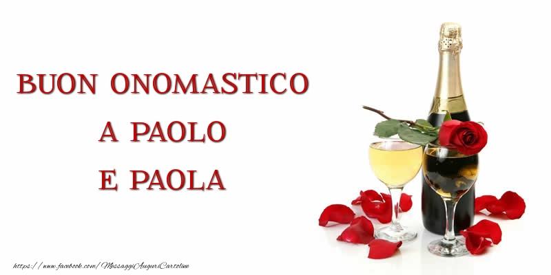 Buon onomastico a Paolo e Paola - Cartoline onomastico con champagne