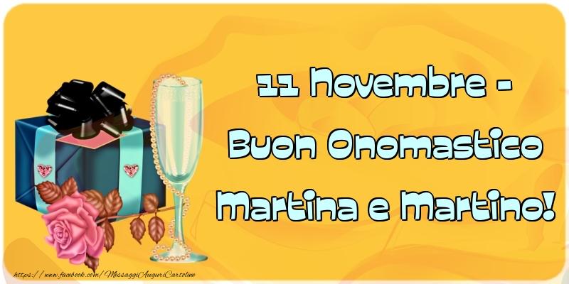 11 Novembre - Buon Onomastico Martina e Martino! - Cartoline onomastico con champagne