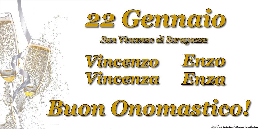 22 Gennaio - San Vincenzo di Saragozza, Buon Onomastico! - Cartoline onomastico