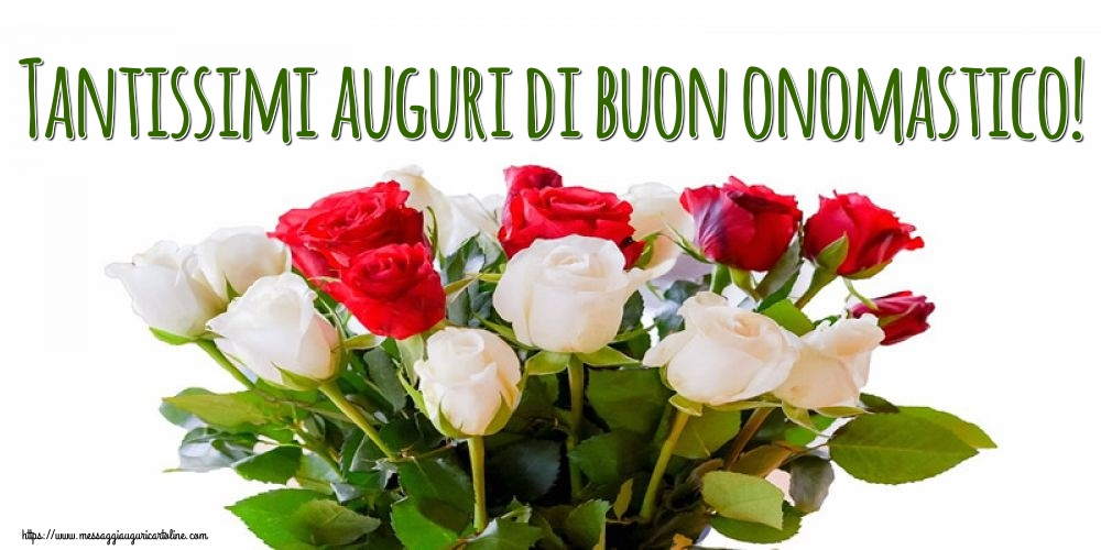 Tantissimi auguri dibuon onomastico! - Cartoline onomastico con fiori