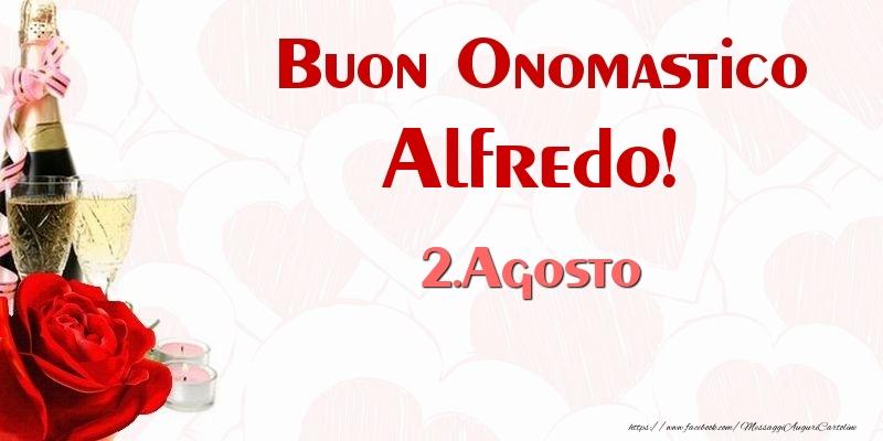 Buon Onomastico Alfredo! 2.Agosto - Cartoline onomastico