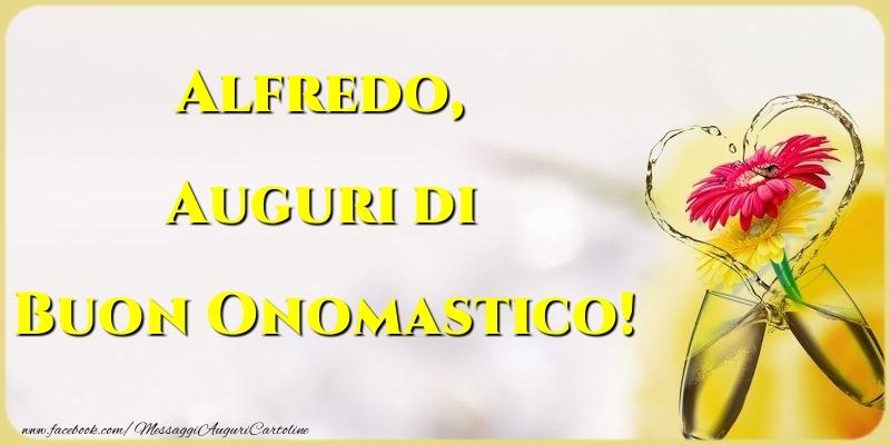 Auguri di Buon Onomastico! Alfredo - Cartoline onomastico