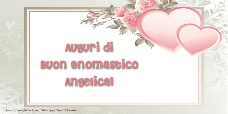 Auguri di Buon Onomastico Angelica! - Cartoline onomastico