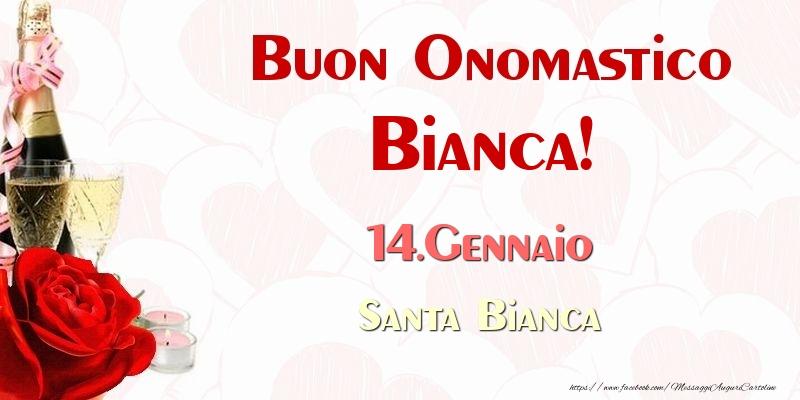 Buon Onomastico Bianca! 14.Gennaio Santa Bianca - Cartoline onomastico