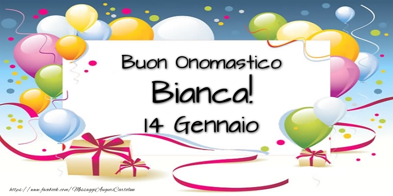 Buon Onomastico Bianca! 14 Gennaio - Cartoline onomastico