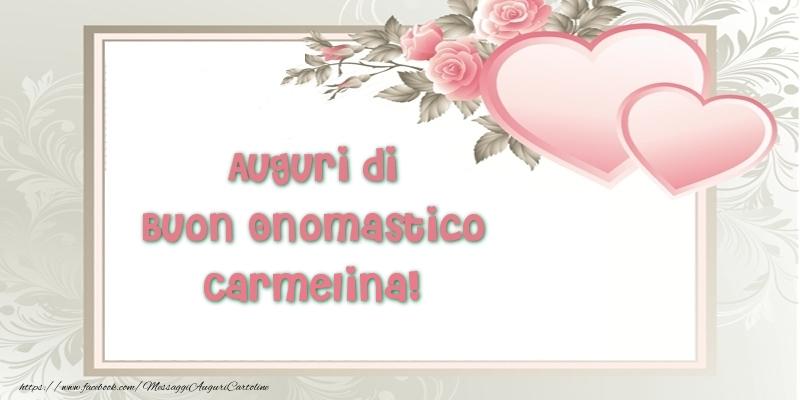 Auguri di Buon Onomastico Carmelina! - Cartoline onomastico