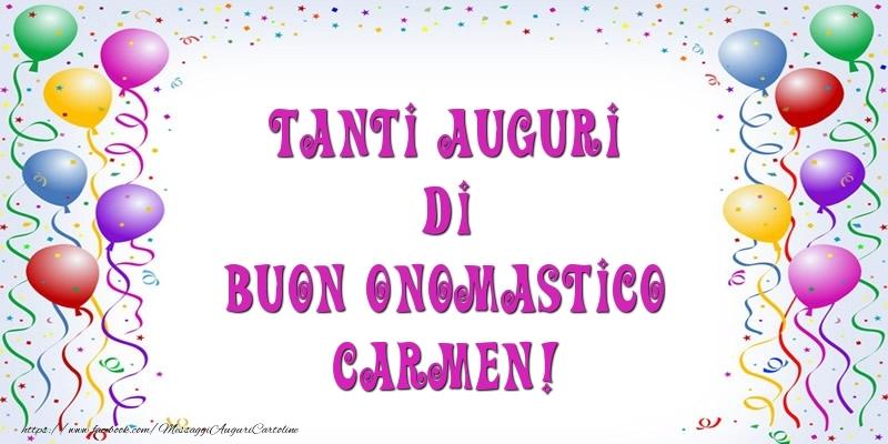 Tanti Auguri di Buon Onomastico Carmen! - Cartoline onomastico