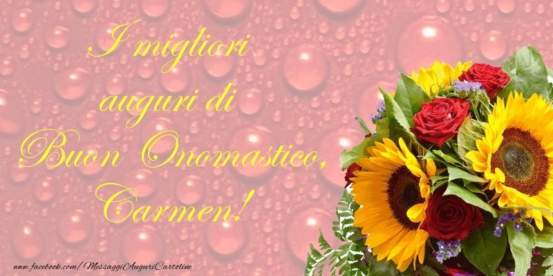 I migliori auguri di Buon Onomastico, Carmen - Cartoline onomastico