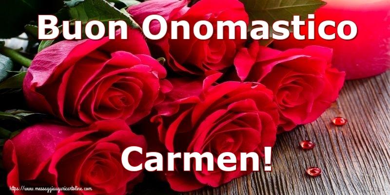 Buon Onomastico Carmen! - Cartoline onomastico con rose