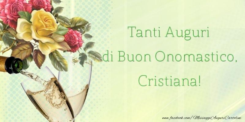 Tanti Auguri di Buon Onomastico, Cristiana - Cartoline onomastico
