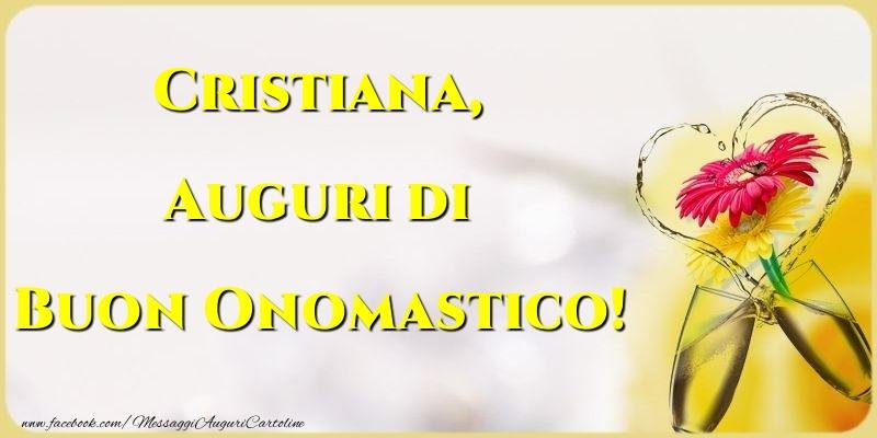 Auguri di Buon Onomastico! Cristiana - Cartoline onomastico