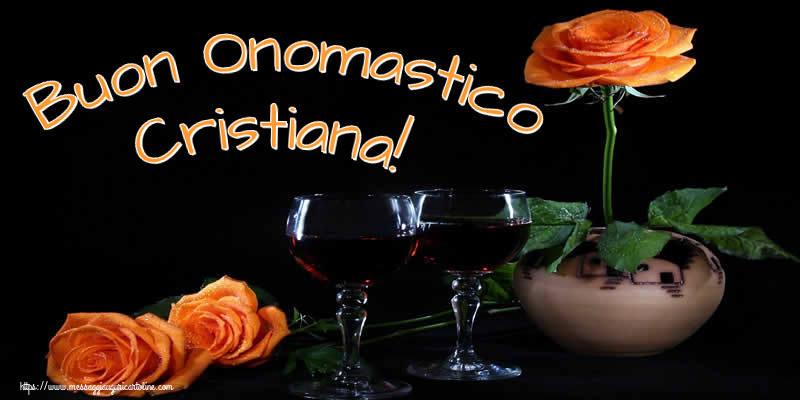 Buon Onomastico Cristiana! - Cartoline onomastico