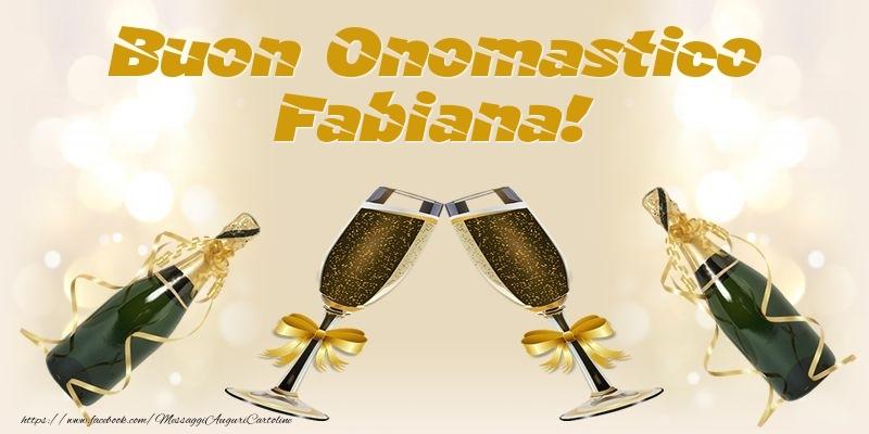 Buon Onomastico Fabiana! - Cartoline onomastico