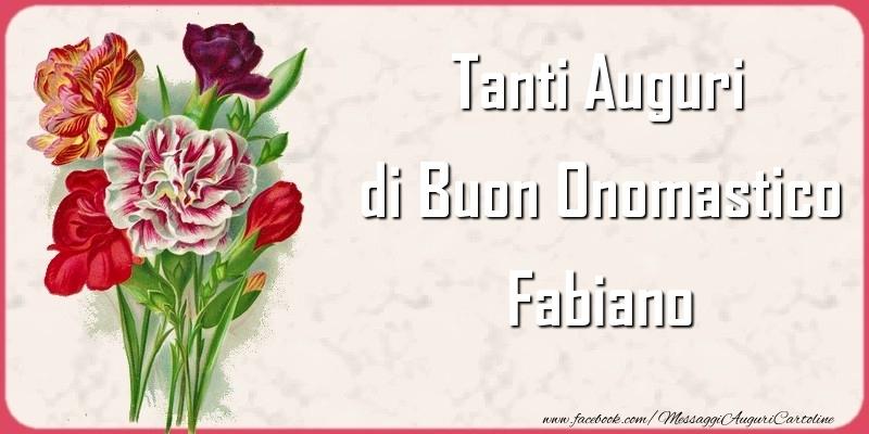 Tanti Auguri di Buon Onomastico Fabiano - Cartoline onomastico