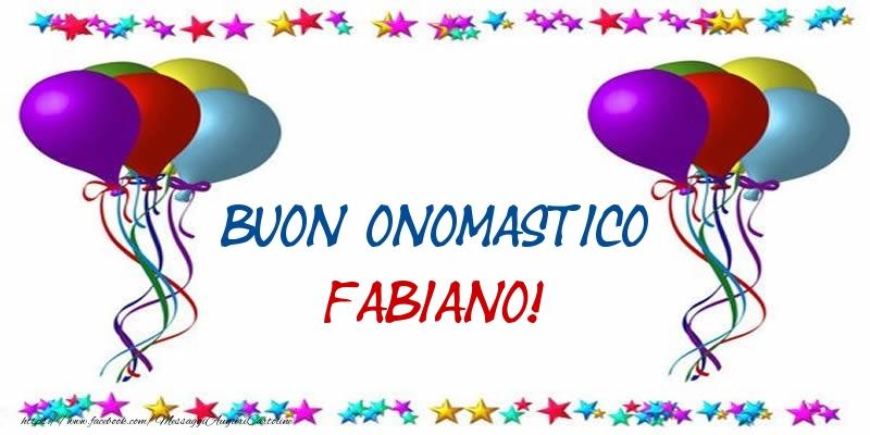 Buon Onomastico Fabiano! - Cartoline onomastico
