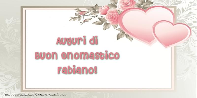 Auguri di Buon Onomastico Fabiano! - Cartoline onomastico