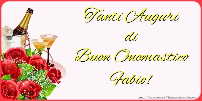 Tanti Auguri di Buon Onomastico Fabio! - Cartoline onomastico con champagne