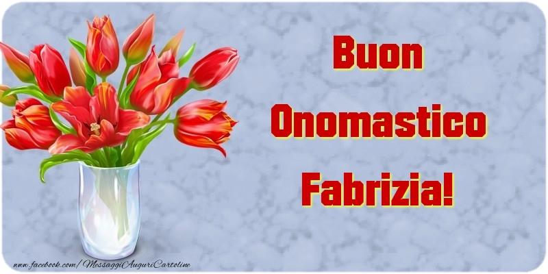 Buon Onomastico Fabrizia - Cartoline onomastico