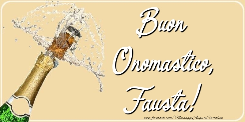 Buon Onomastico, Fausta - Cartoline onomastico