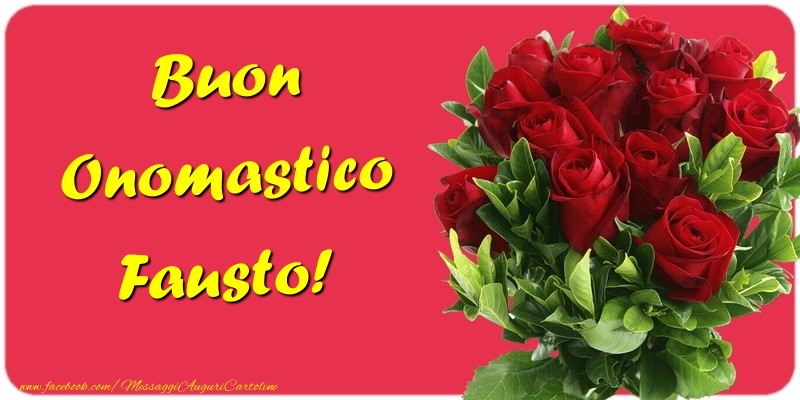 Buon Onomastico Fausto - Cartoline onomastico