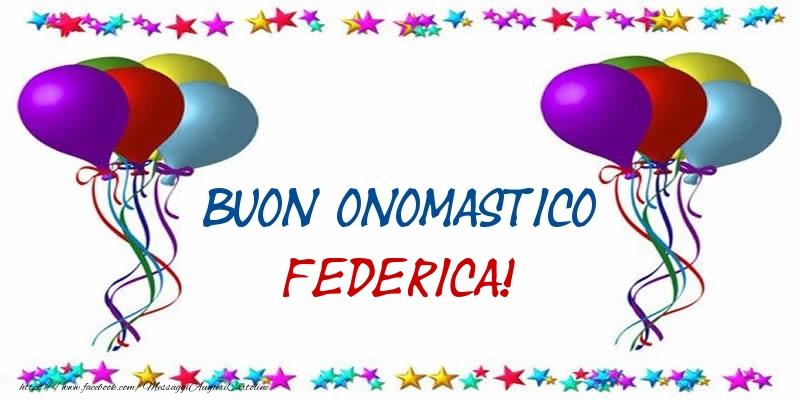 Buon Onomastico Federica! - Cartoline onomastico