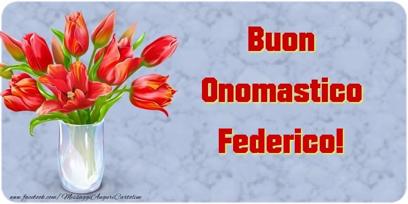 Buon Onomastico Federico - Cartoline onomastico