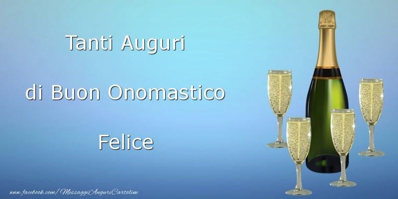 Tanti Auguri di Buon Onomastico Felice - Cartoline onomastico
