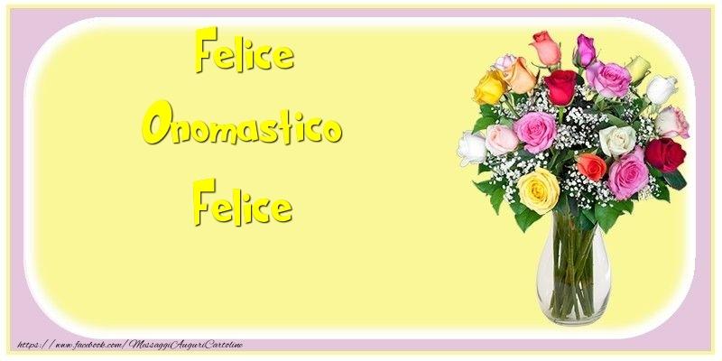 Felice Onomastico Felice - Cartoline onomastico