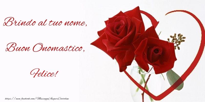 Brindo al tuo nome, Buon Onomastico, Felice - Cartoline onomastico