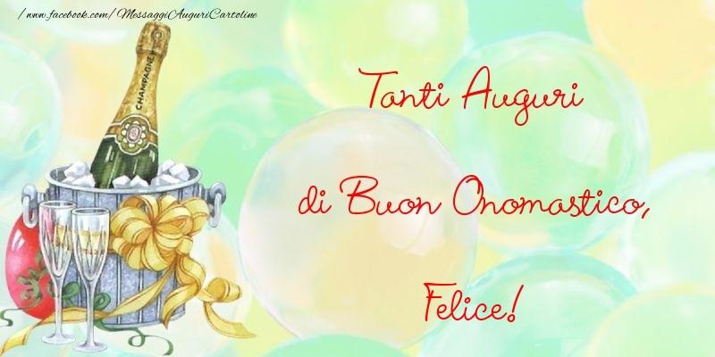 Tanti Auguri di Buon Onomastico, Felice - Cartoline onomastico
