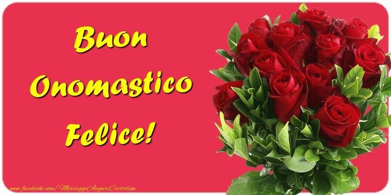 Buon Onomastico Felice - Cartoline onomastico