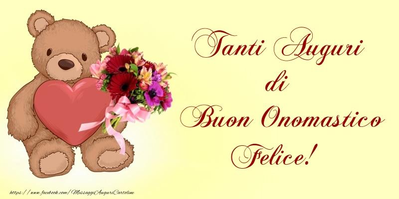 Tanti Auguri di Buon Onomastico Felice! - Cartoline onomastico