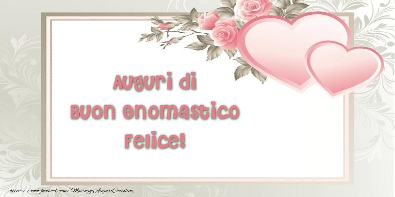 Auguri di Buon Onomastico Felice! - Cartoline onomastico