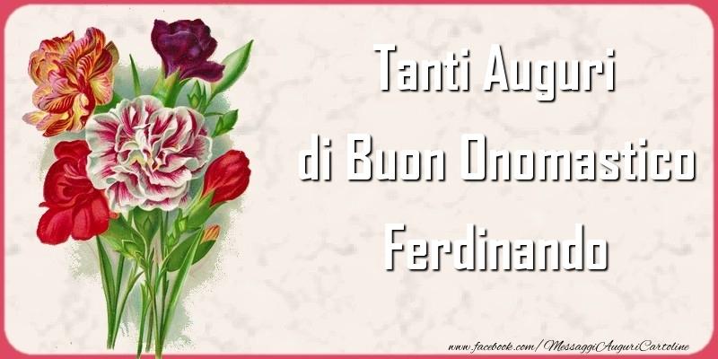 Tanti Auguri di Buon Onomastico Ferdinando - Cartoline onomastico