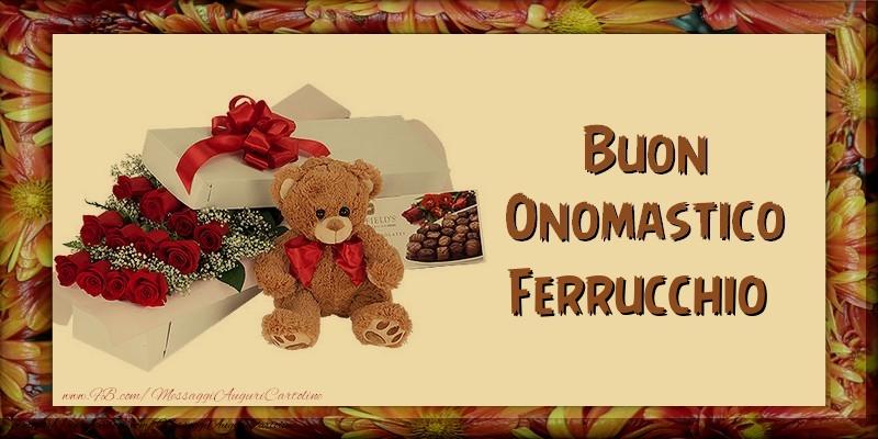 Buon Onomastico Ferrucchio - Cartoline onomastico
