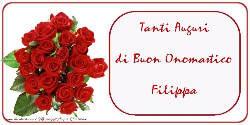 Tanti Auguri di Buon Onomastico Filippa - Cartoline onomastico