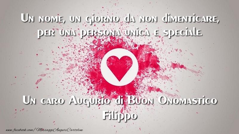 Un caro Augurio di Buon Onomastico Filippo - Cartoline onomastico