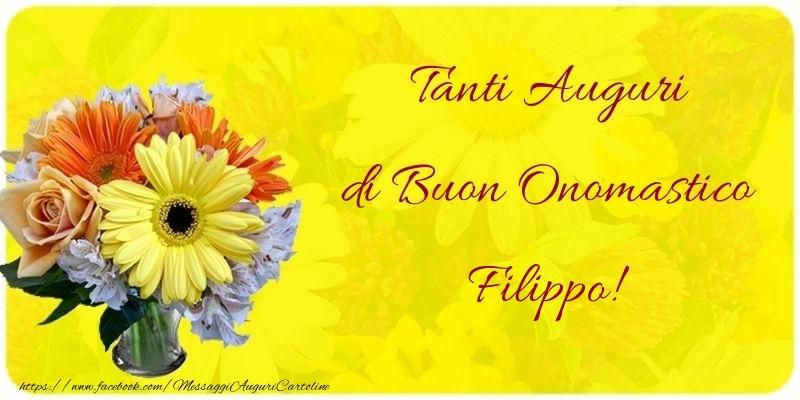 Tanti Auguri di Buon Onomastico Filippo - Cartoline onomastico