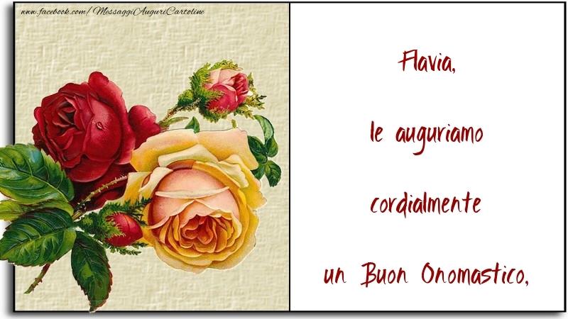 le auguriamo cordialmente un Buon Onomastico, Flavia - Cartoline onomastico