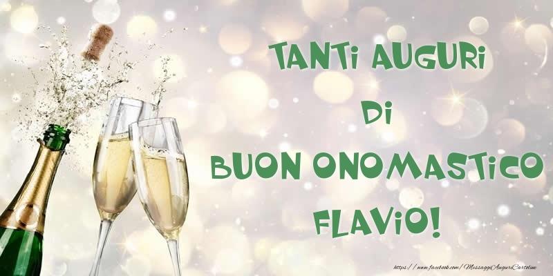 Tanti Auguri di Buon Onomastico Flavio! - Cartoline onomastico con champagne