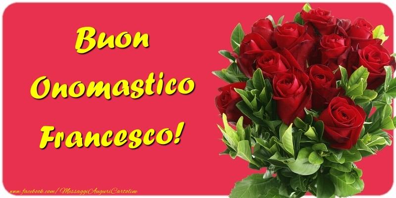Buon Onomastico Francesco - Cartoline onomastico