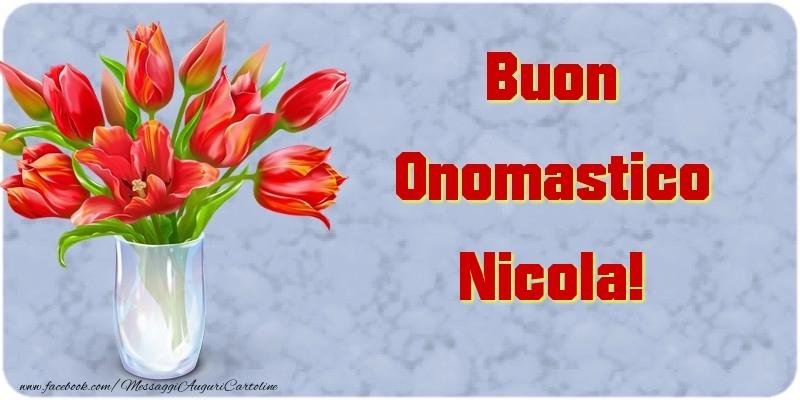 Buon Onomastico Nicola - Cartoline onomastico