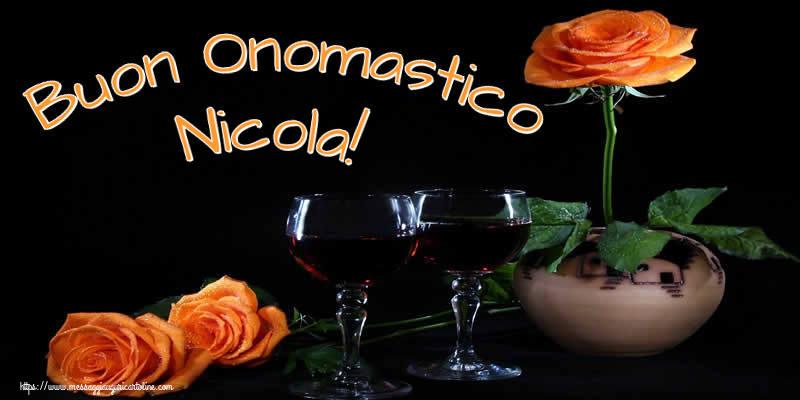 Buon Onomastico Nicola! - Cartoline onomastico